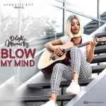 Delight Munachy - Blow My Mind
