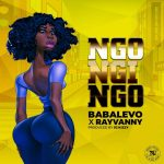 Baba Levo ft. Rayvanny – Ngongingo