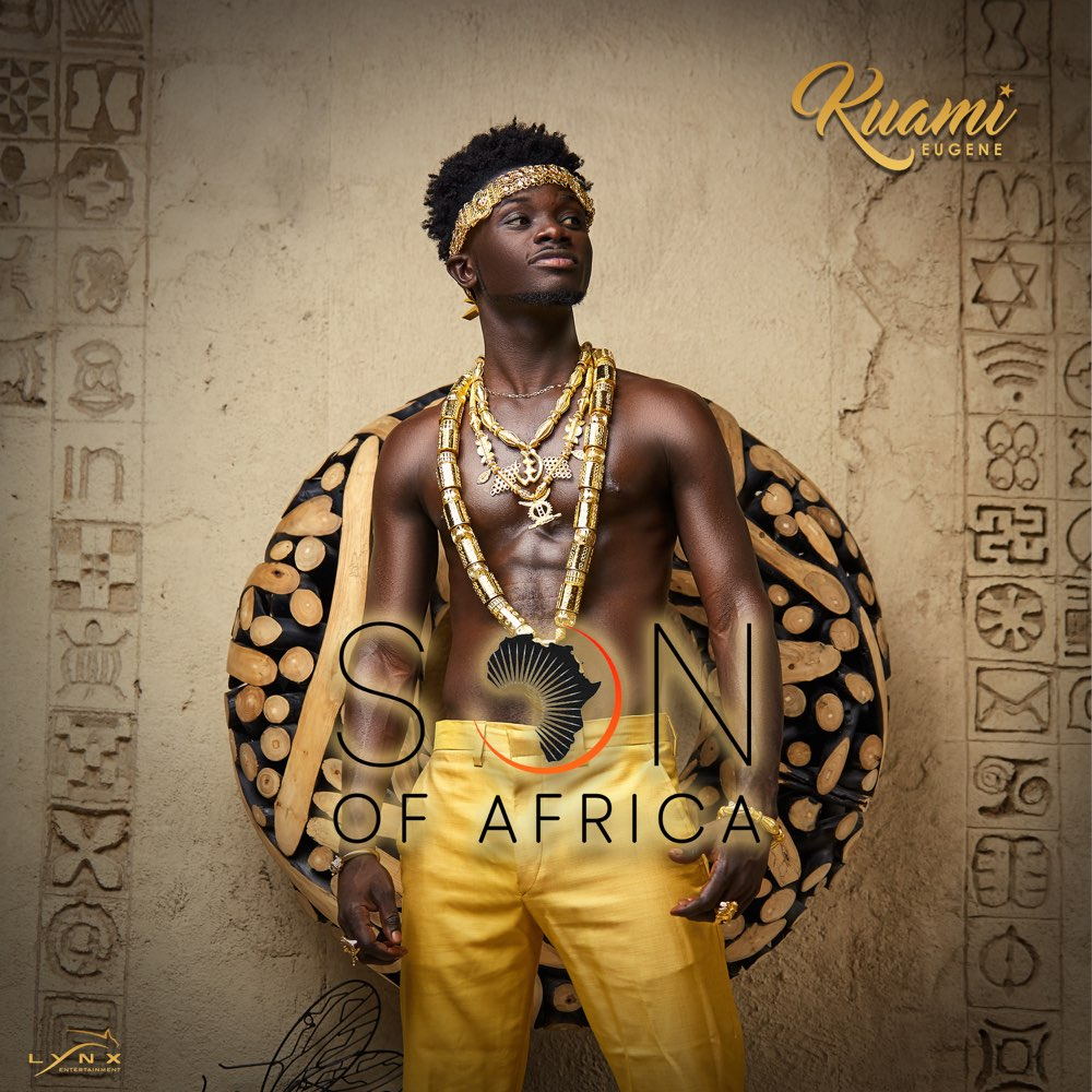 Kuami-Eugene - Son Of Africa