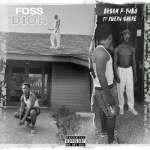 Bosom P-Yung – Foss Dior ft. Kweku Smoke