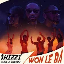 Davido - Won Le Ba ft Wale