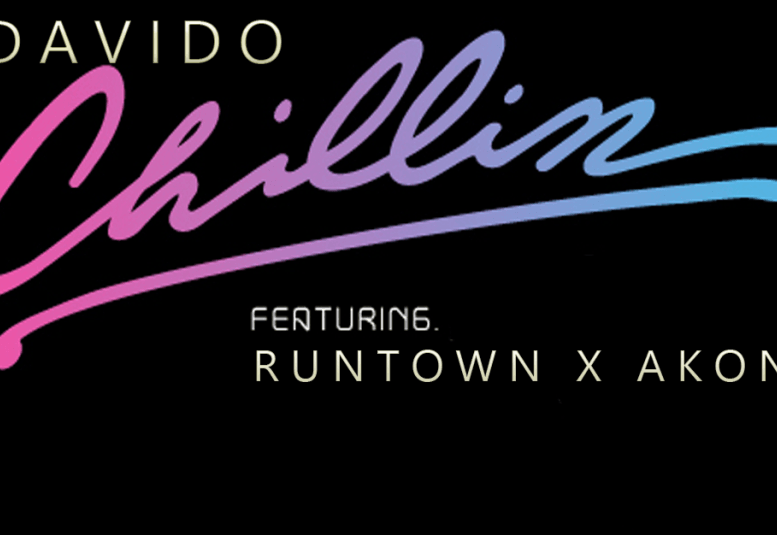 Davido - Chillin ft Naeto C & Runtown