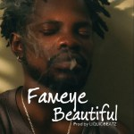 Fameye – Beautiful