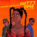 Ojahbee – Dutty Love ft. Oxlade