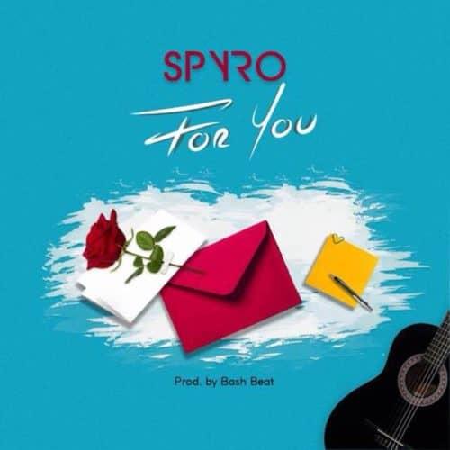 "Spyro – ""For You"""