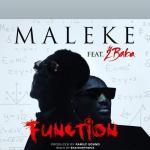 Maleke – Function Ft. 2baba