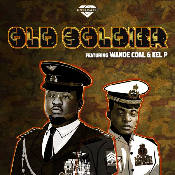Wande Coal – Old Soldier ft. Kel P
