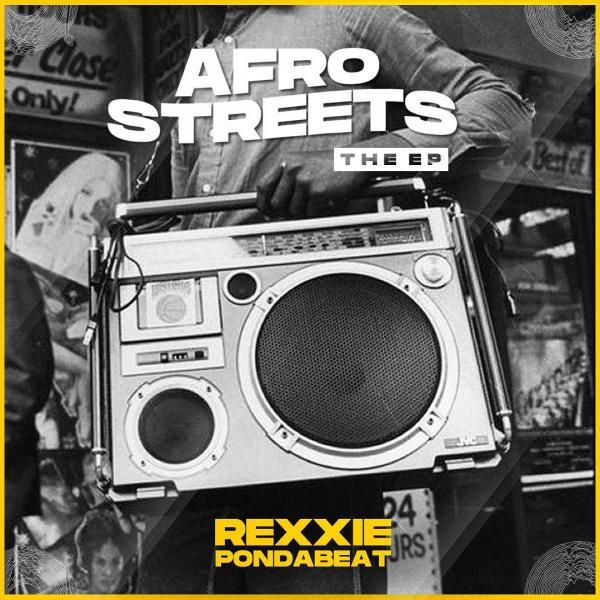 """Rexxie – Afro Streets"""" EP"""