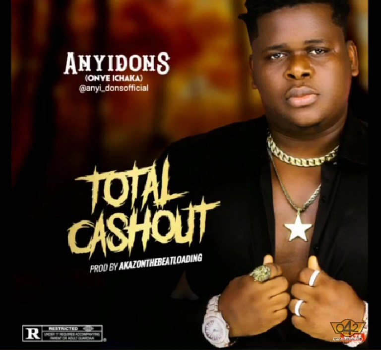 Anyidons – Total Cashout