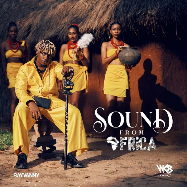Rayvanny – Sound From Africa (Album)