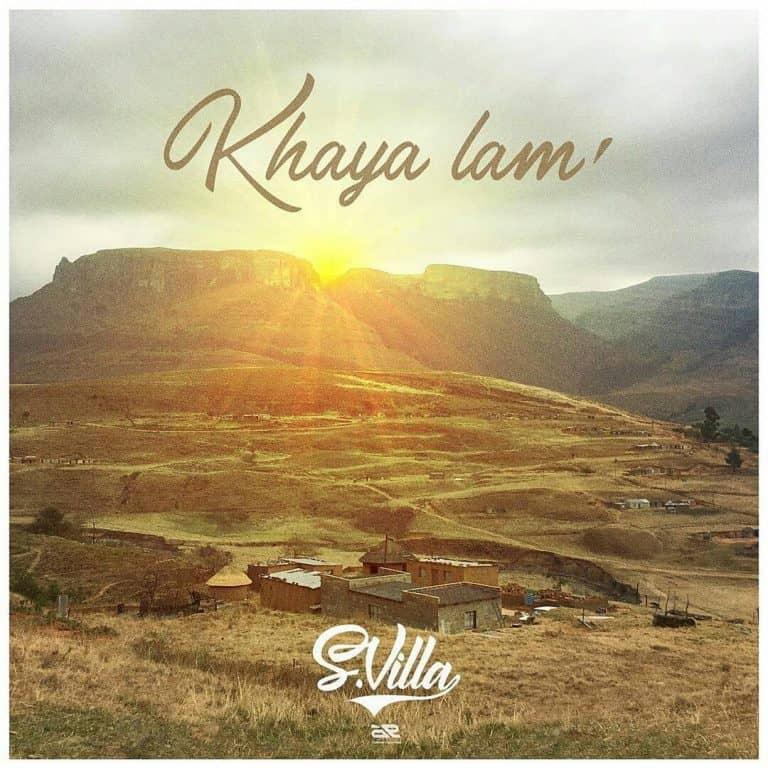 S'Villa – Khaya Lam