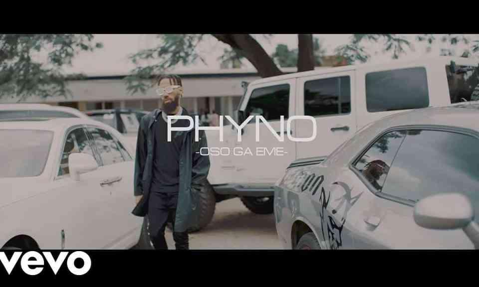 VIDEO: Phyno – Oso Ga Eme