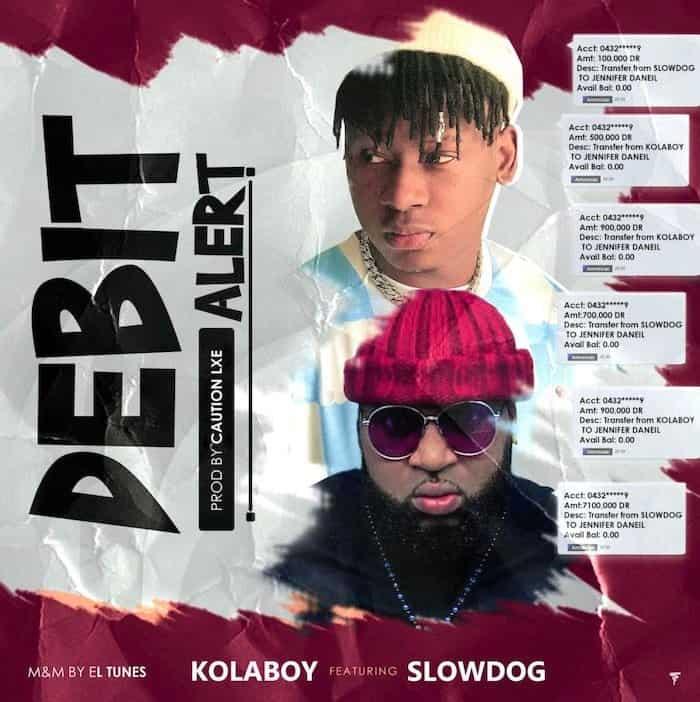 Kolaboy Ft. Slowdog – Debit Alert
