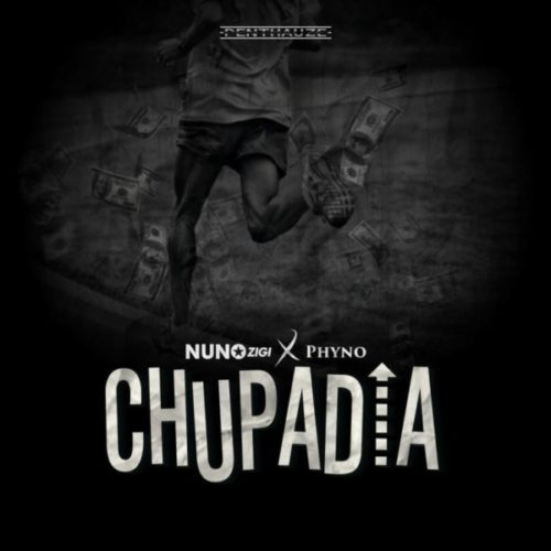Nuno Zigi – Chupadia Ft. Phyno