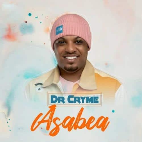 Dr Cryme – Asabea