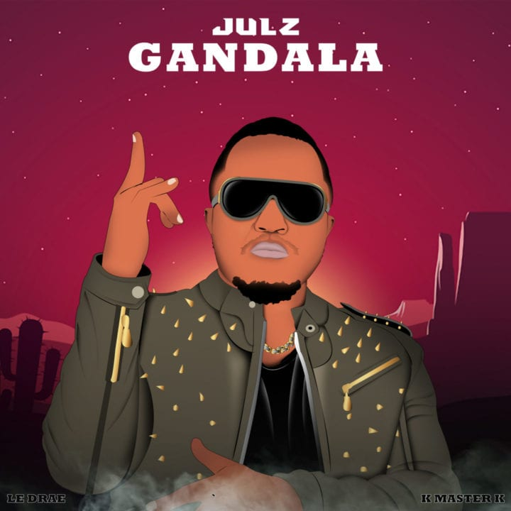 Julz – Gandala