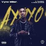 Vyno Miller – Ayoyo ft. Focalistic, Kabza De Small