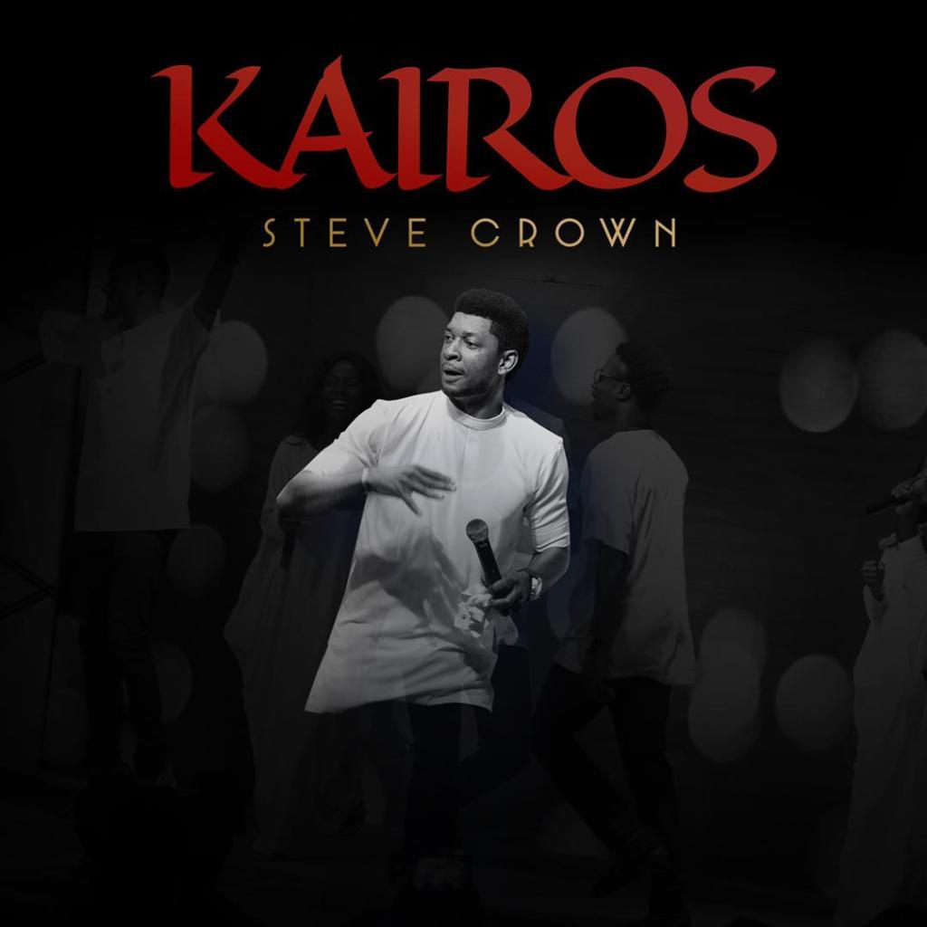 Steve Crown - Kairos EP (Album)