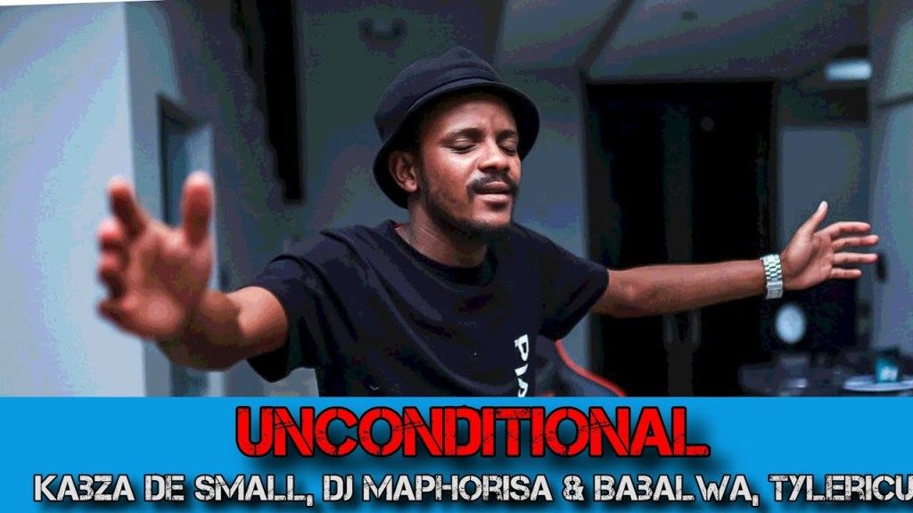 Kabza De Small & DJ Maphorisa – Unconditional Ft. Babalwa, Tyler ICU