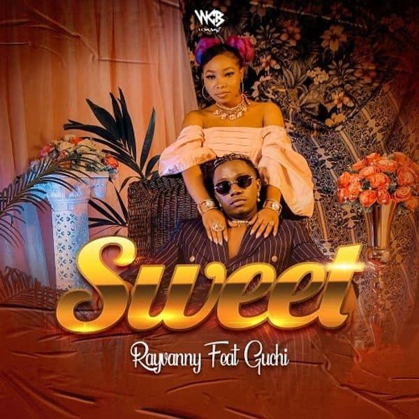 Rayvanny – Sweet ft. Guchi