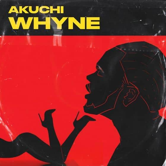 Akuchi – Whyne