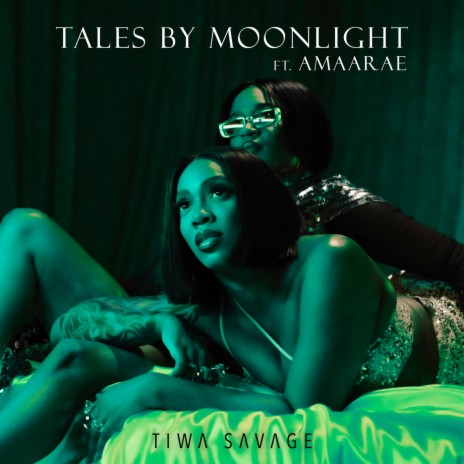 Tiwa Savage – Tales By Moonlight ft Amaarae