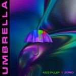 Kezyklef – Umbrella (feat. Zoro)