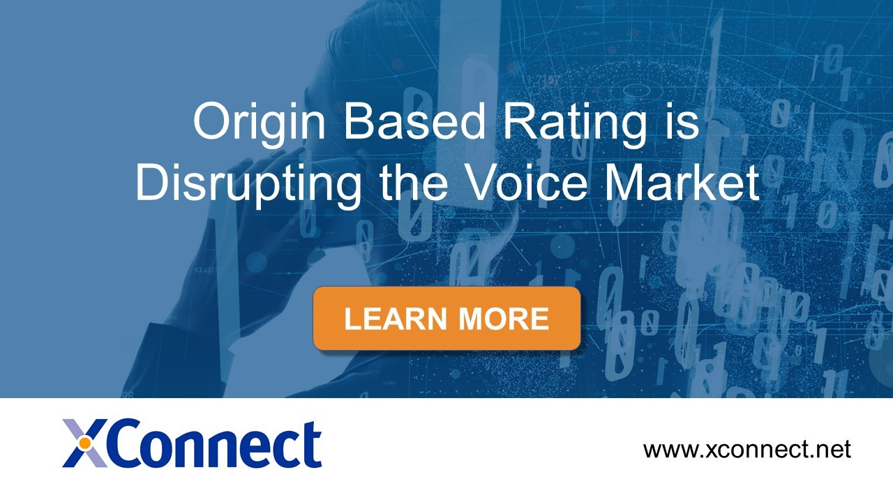 Origin Based Rating is Disrupting the Voice Market