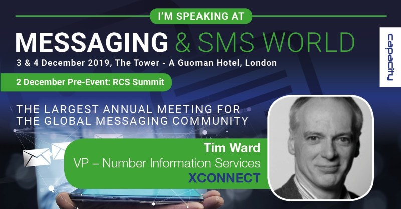 SMS World London 2019 Tim Ward XConnect