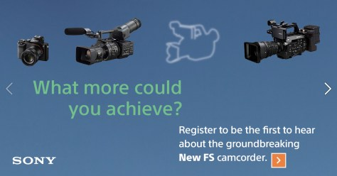 Sony-FS-new-1024x536 Looks whats coming at IBC!