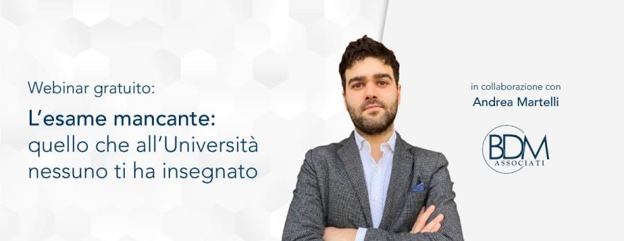 """""""L'esame mancante: quello che all'Università nessuno ti ha insegnato"""" – Andrea Martelli"""