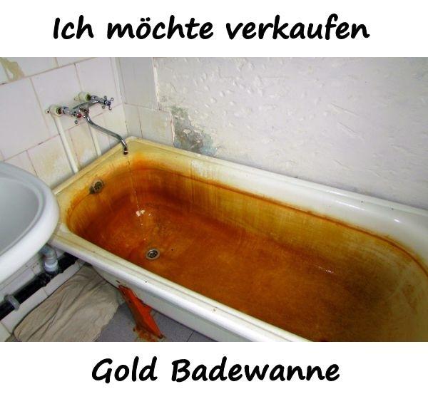Ich Mochte Verkaufen Gold Badewanne Xdpedia De 1144