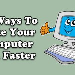 14 Ways To Make Your Computer Run Faster