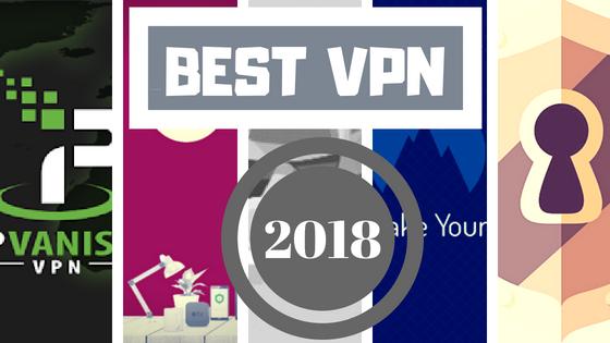 5 Best VPN Service Providers in 2018