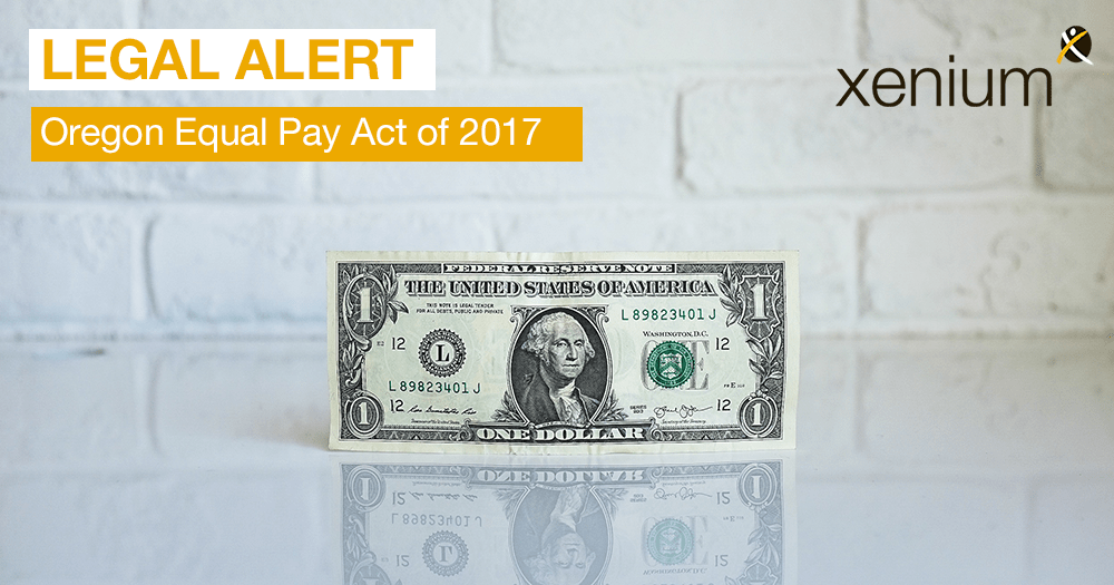 Legal Update: Oregon Equal Pay Act of 2017