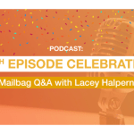100th Episode Celebration – Mailbag Q&A with Lacey Halpern