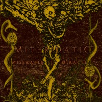 """MITHRIDATIC """"Miserable Miracle"""" [TOX058]"""