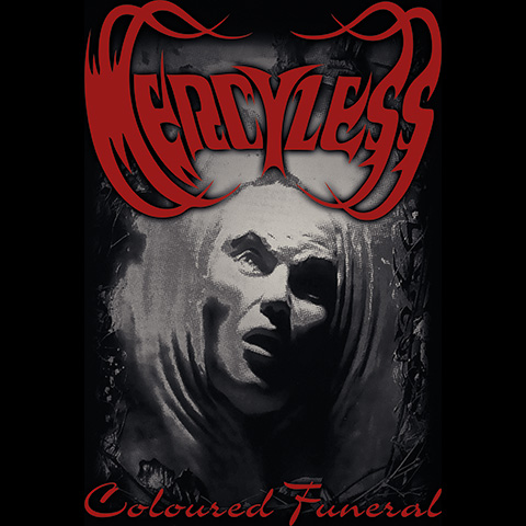 "MERCYLESS ""Coloured Funeral"" merch. front design"