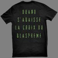 """SAVAGE ANNIHILATION """"Quand s'abaisse la croix du blasphème"""" T-SHIRT"""