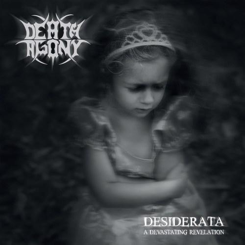 """DEATH AGONY """"Desiderata"""""""