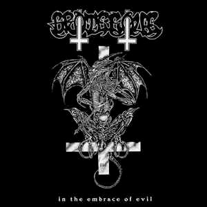 """GROTESQUE """"In the Embrace of Evil"""""""