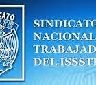 Sindicato del ISSSTE emplaza a Delegado a cumplir demandas