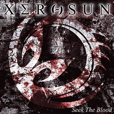 Xerosun - Seek the Blood
