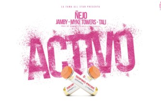 ÑEJO x JAMBY x MYKE TOWERS x TALI – ACTIVO [OFFICIAL AUDIO]