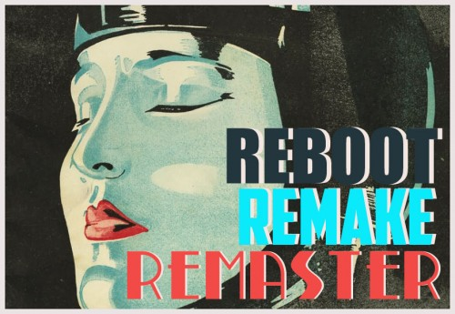 Reboot_Remake_Remaster_Intro