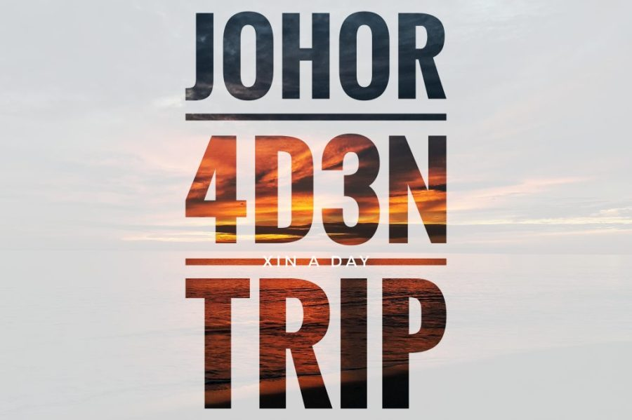 柔佛4天3夜(行程) Johor 4D3N Trip