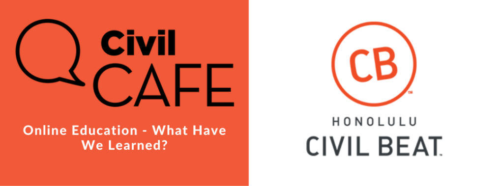 Civil Cafe: Online Education - What Have We Learned?