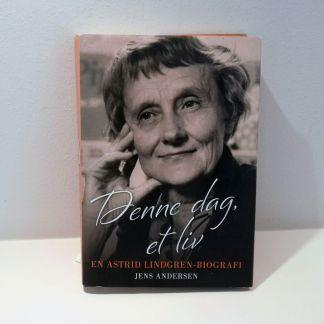 Denne dag, et liv : en Astrid Lindgren-biografi af Jens Andersen