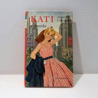 Kati i Amerika af Astrid Lindgren