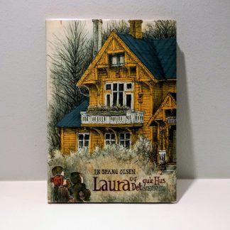 Laura og Det gule hus - 24 vinterhistorier af Ib Spang Olsen